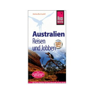 Australien: Reisen und Jobben mit dem Working Holiday Visum